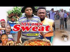 My Own Sweat Season 1 - Chioma Chukwuka