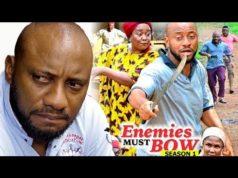 Enemies Must Bow Season 1 2018 Latest Nollywood Nigerian Movie