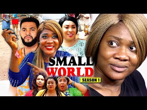 Small World Season 1 2018 Latest Nollywood Nigerian Movie