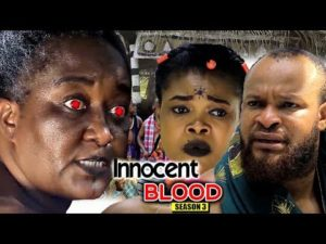 Innocent Blood Season 3 2018 Latest Nollywood Nigerian Movie
