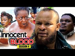Innocent Blood Season 4 2018 Latest Nollywood Nigerian Movie
