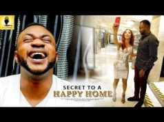 Secret To A Happy Home 2018 Latest Yoruba Movie