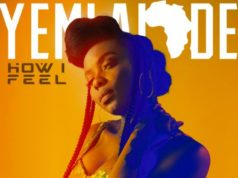 Yemi Alade – How I Feel