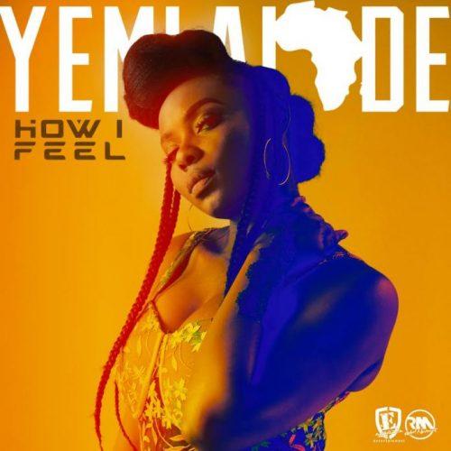 Yemi Alade – How I Feel