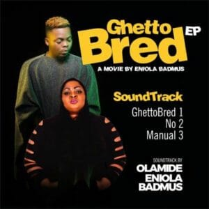 Olamide ft Eniola Badmus – No
