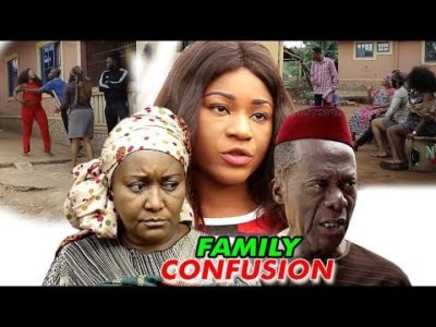 Family Confusion Season 1 2018 Latest Nigerian Nollywood Movie