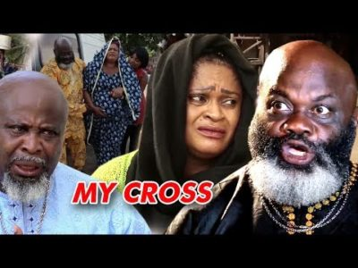 My Cross Season 2 2018 Latest Nigerian Nollywood Movie