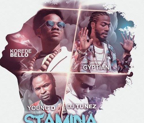 Korede Bello, Gyptian, DJ Tunez, Young D – Stamina (International Remix)