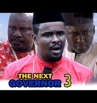 The Next Governor Season 3 2018 Latest Nollywood Nigerian Movie