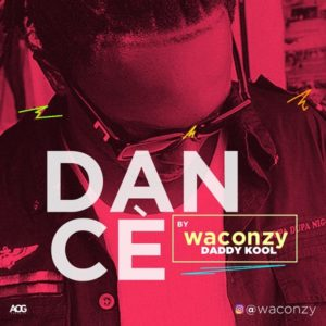 Waconzy – Dancè Lyrics