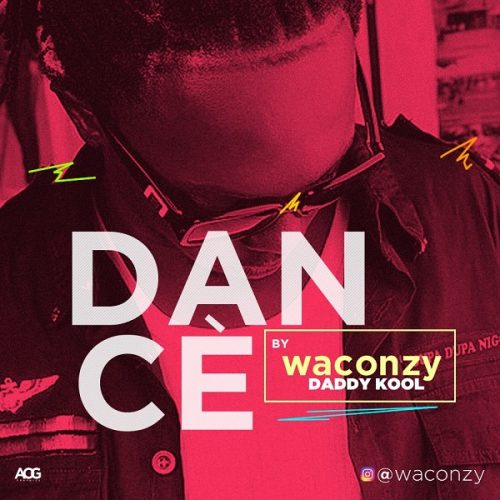 Waconzy – Dancè Lyrics