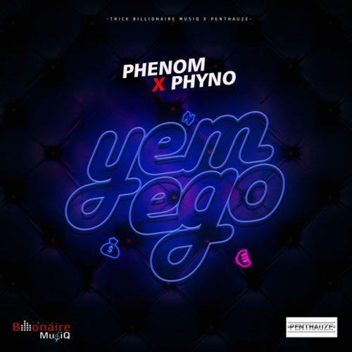 Phenom – Yem Ego ft Phyno
