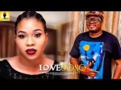 Love Song 2018 Latest Yoruba Movie