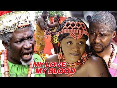 My Daughters Blood Season 3&4 - 2016 Latest Nigerian