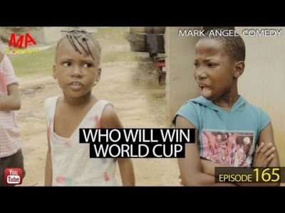 Who Will Win World Cup Mark Angel Comedy Episode 165