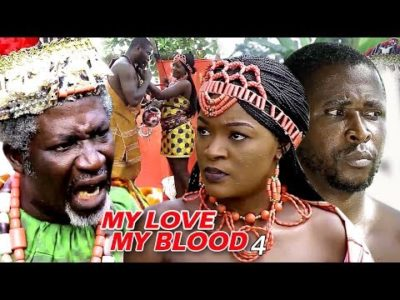 My Love My Blood Season 4 2018 latest Nigerian Nollywood Movie