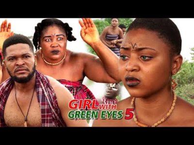 Girl With Green Eyes Season 5 2018 Latest Nigerian Nollywood Movie
