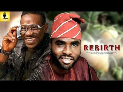 Rebirth Latest Yoruba Movie