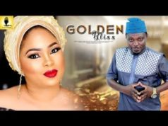 Golden Bliss Latest Yoruba Movie