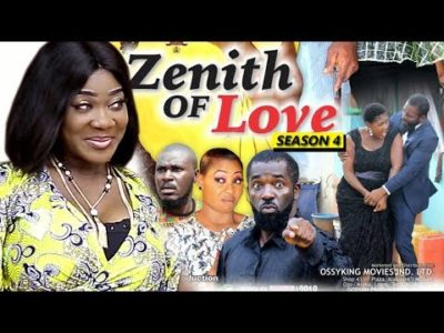 Zenith Of Love Season 4 2018 Latest Nigerian Nollywood Movie