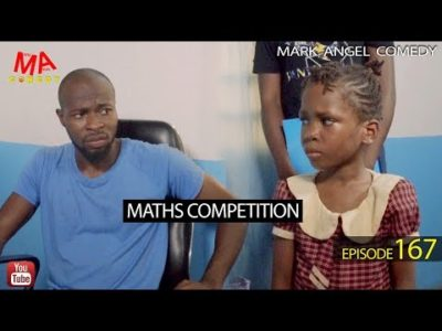 Maths Competition Mark Angel Comedy Episode 167