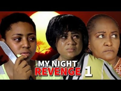 My Night Revenge Season 1 Regina Daniels 2018 Nigerian Nollywood Movie