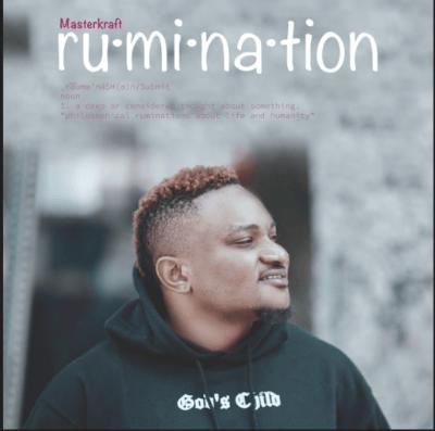 Masterkraft – RUMINATION EP