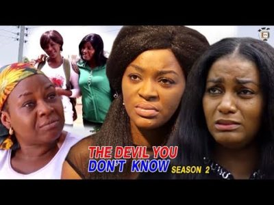 The Devil You Don't Know Season 2 2018 Latest Nigerian Nollywood Movie
