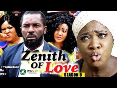 Zenith Of Love Season 5 2018 Latest Nigerian Nollywood Movie