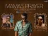 Icee ft Zoro X Solidstar – Mama's Prayer