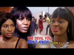 The Devil You Don't Know Season 4 2018 Latest Nigerian Nollywood Movie