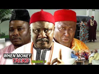 When Money talks Season 3 2018 Latest Nigerian Nollywood Movie