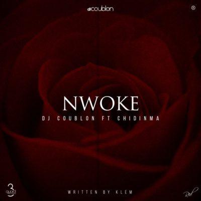 DJ Coublon – Nwoke Ft Chidinma
