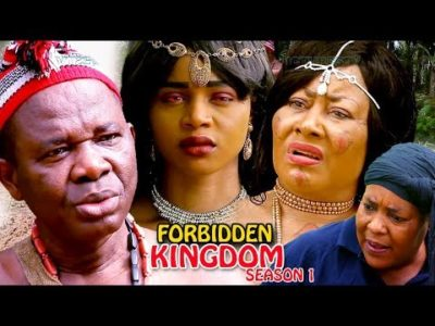 Forbidden Kingdom Season 1 2018 Latest Nigerian Nollywood Movie