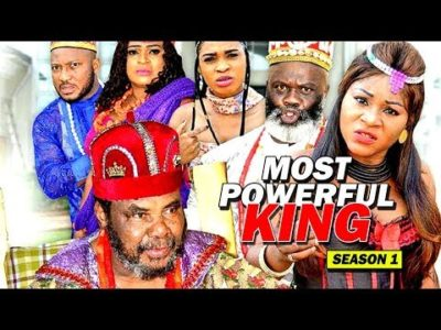 Most Powerful King Season 1 Latest Nigerian Nollywood Movie