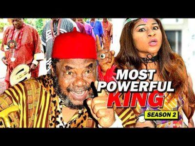 Most Powerful King Season 2 2018 Latest Nigerian Nollywood Movie