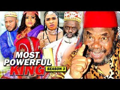 Most Powerful King Season 3 2018 Latest Nigerian Nollywood Movie