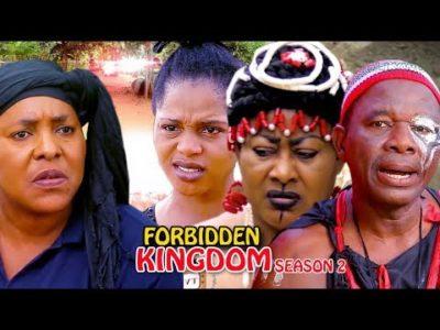 Forbidden Kingdom Season 2 2018 Latest Nigerian Nollywood Movie