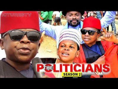 The Politicians Season 2 Nigerian Nollywood Movie