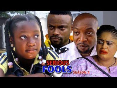 Serious Fools Season 4 2018 Nigerian Nollywood Movie