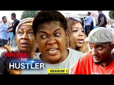 Obioma The Hustler Season 1 2018 Latest Nigerian Nollywood Movie