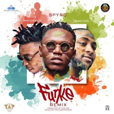 Spyro – Funke (Remix) ft Davido & Mayorkun