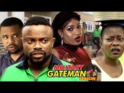 Military Gateman Season 2 2018 Latest Nigerian Nollywood Movie