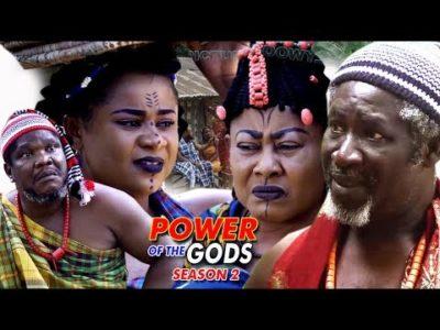 Power Of The gods Season 2 2018 Latest Nigerian Nollywood Movie