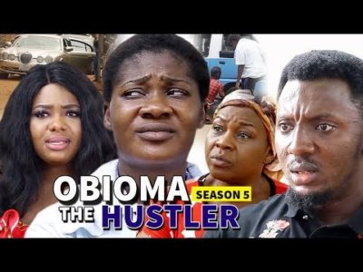 Obioma The Hustler Season 5 2018 Latest Nigerian Nollywood Movie