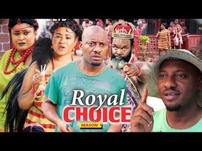 The Royal Choice Season 1 2018 Latest Nigerian Nollywood Movie