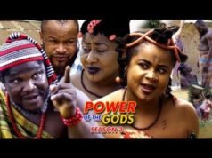 Power Of The gods Season 3 2018 Latest Nigerian Nollywood Movie