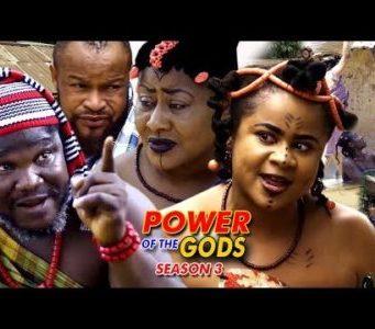 Power Of The gods Season 3 2018 Latest Nigerian Nollywood Movie