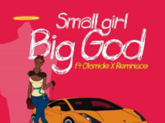 DJ Jimmy Jatt – Small Girl Big God ft Olamide, Reminisce