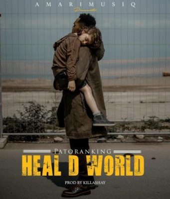 Patoranking – Heal D World